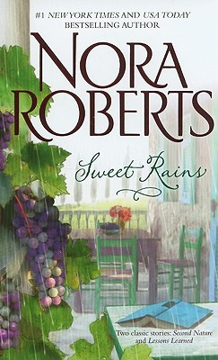 Sweet Rains: Second Nature / Lessons Learned