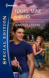 Yours, Mine & Ours by Jennifer Greene