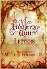 The Fiddlers Gun: Letters