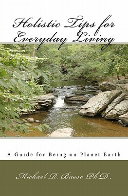 holistic-tips-for-everyday-living-a-guide-for-being-on-planet-earth