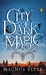 City of Dark Magic (City of Dark Magic, #1)