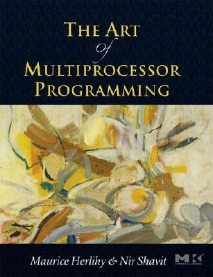 The Art of Multiprocessor Programming by Maurice Herlihy
