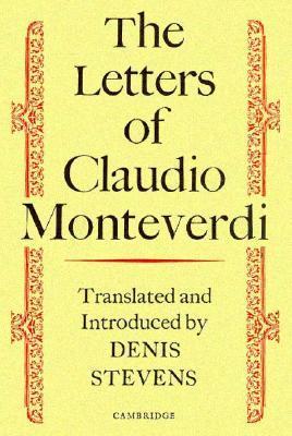 The Letters of Claudio Monteverdi