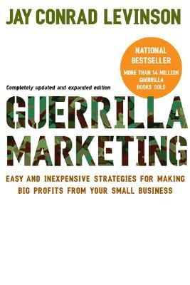 Guerrilla marketing easy and inexpensive strategies for making big 115491 fandeluxe Image collections