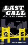 Last Call in the City of Bridges