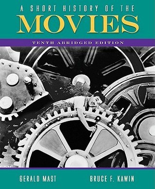A Short History of the Movies: Abridged Edition (10th Edition)
