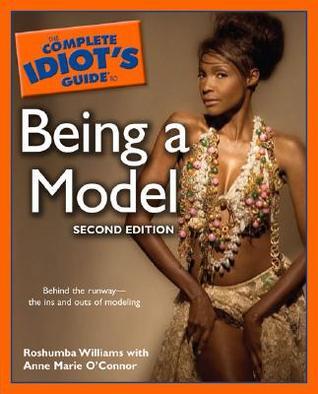 Descargue libros electrónicos gratuitos para ipod nano The Complete Idiot's Guide to Being a Model