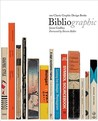 BiblioGraphic: 100 Classic Graphic Design Books: 100 Best Graphic Design Books