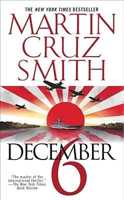 December 6 by Martin Cruz Smith