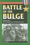 Battle of the Bulge: Volume One: Losheim Gap / Holding the Line
