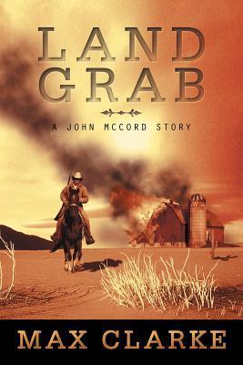 Land Grab: A John McCord Story