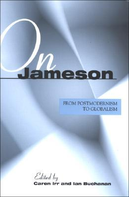 on-jameson-from-postmodernism-to-globalization