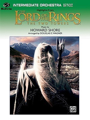 "The Lord of the Rings: The Two Towers, Highlights from: Featuring ""Rohan,"" ""Forth Eorlingas,"" ""The March of the Ents,"" ""Evenstar,"" and ""Gollum's Song"""