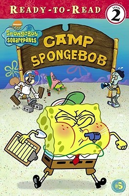 Camp SpongeBob by Kim Ostrow