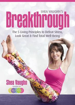 Shea Vaughn's Breakthrough by Shea Vaughn