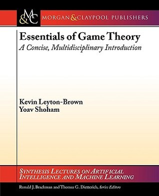 Essentials of Game Theory: A Concise, Multidisciplinary Introduction
