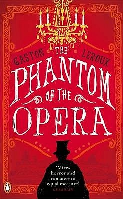 El fantasma de la ópera - Gastón Leroux