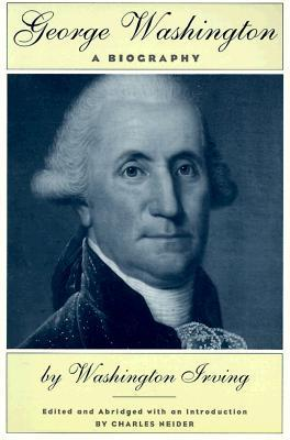 George Washington: A Biography