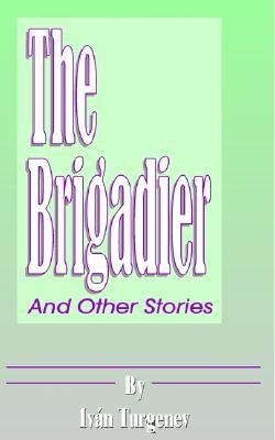 The Brigadier and Other Stories