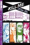 Kill Me, Kiss Me Volume 1 by Lee Young You