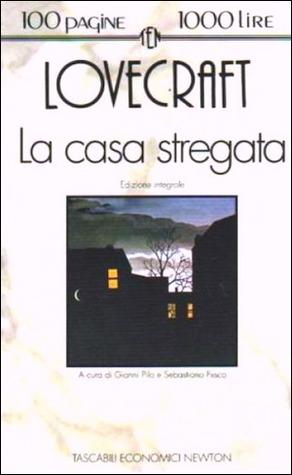La casa stregata by H.P. Lovecraft