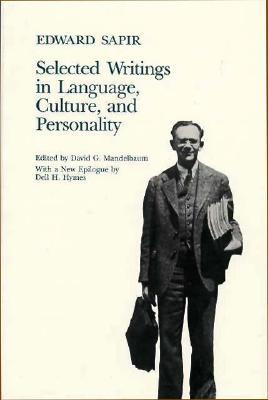 Culture, Language, and Personality by Edward Sapir