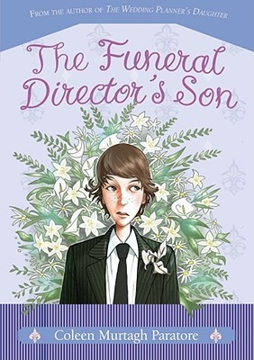 The Funeral Director's Son by Coleen Murtagh Paratore