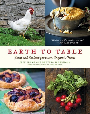 Earth to table seasonal recipes from an organic farm by jeff crump 6263047 forumfinder Choice Image