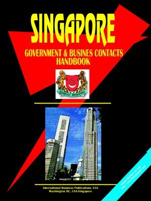 Singapore Government and Business Contacts Handbook