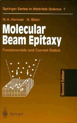 Molecular Beam Epitaxy: Fundamentals And Current Status (Springer Series In Materials Science)