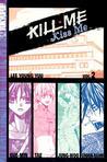Kill Me, Kiss Me Volume 2 (Kill Me, Kiss Me, #2)