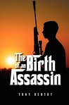 The Birth of an Assassin (Assassin Trilogy #1)