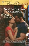Next Comes Love (An Island to Remember #2)