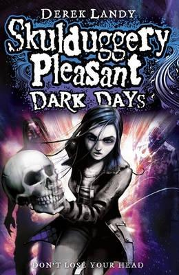 Dark Days (Skulduggery Pleasant, #4)