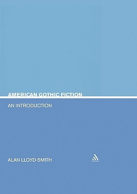 American Gothic Fiction: An Introduction
