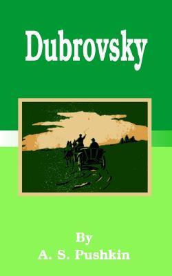 Dubrovsky by Alexander Pushkin