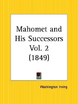 Mahomet and His Successors Part 2