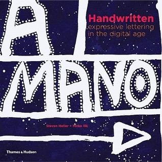 Handwritten: Expressive Lettering in the Digital Age