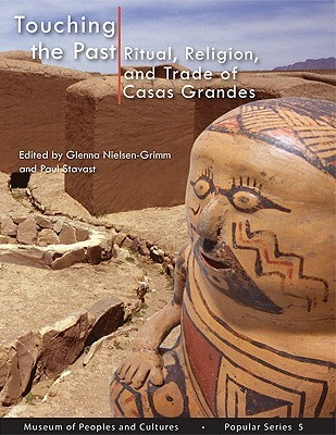 Touching The Past- Popular Series 5: Ritual, Religion, and Trade of Casas Grandes