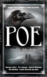 Poe: 19 New Tales of Suspense, Dark Fantasy, and Horror Inspired by Edgar Allan Poe