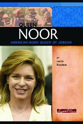 Queen Noor: American-Born Queen of Jordan