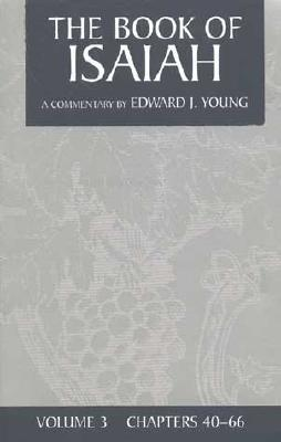 E. Young Commentary (3 Vol. Set)