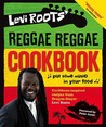 Levi Roots Reggae Reggae Cookbook