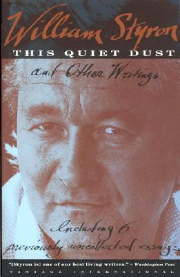 This Quiet Dust by William Styron