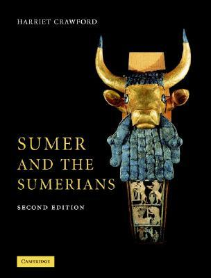 Sumer and the Sumerians by Harriet E.W. Crawford