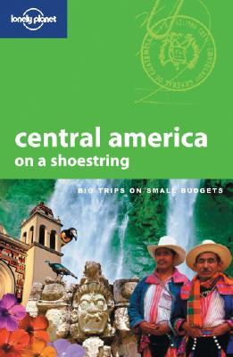 Lonely Planet Central America on a Shoestring by Robert        Reid