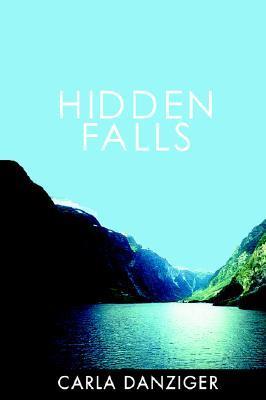 Hidden Falls by Carla Danziger