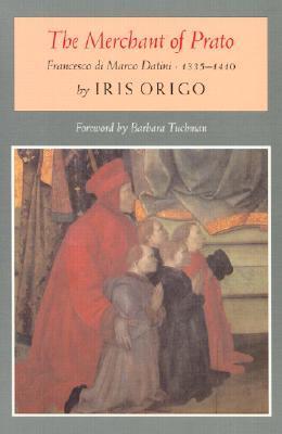 The Merchant of Prato, Francesco Di Marco Datini, 1335-1410
