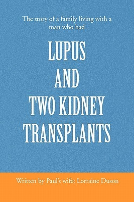 Lupus and Two Kidney Transplants