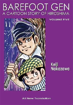 Barefoot Gen, Volume Five: The Never-Ending War